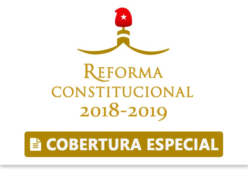 Reforma Constitucional - Cobertura especial